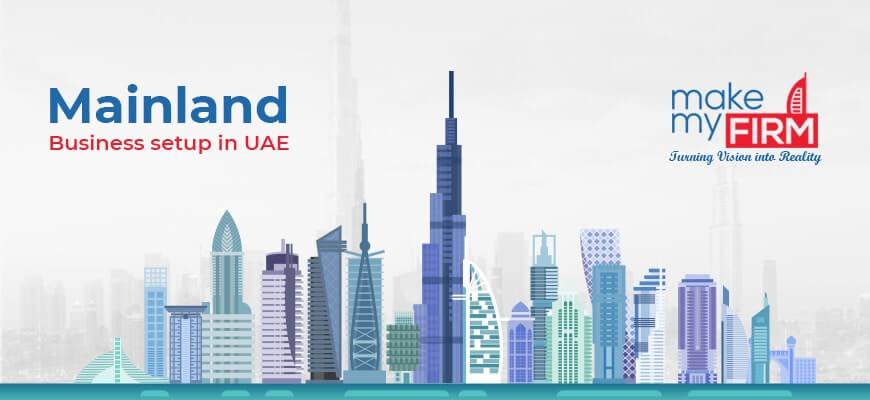Mainland Company Setup in Dubai UAE